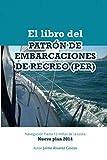 El Libro del Patrón de Embarcaciones de Recreo (PER)