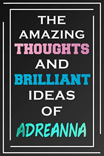 The Amazing Thoughts And Brilliant Ideas Of Adreanna: Person