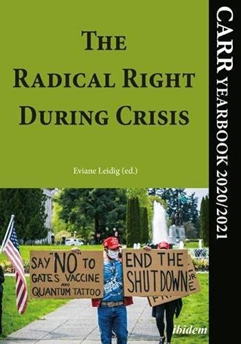 The Radical Right During Crisis: CARR Yearbook 2020/2021