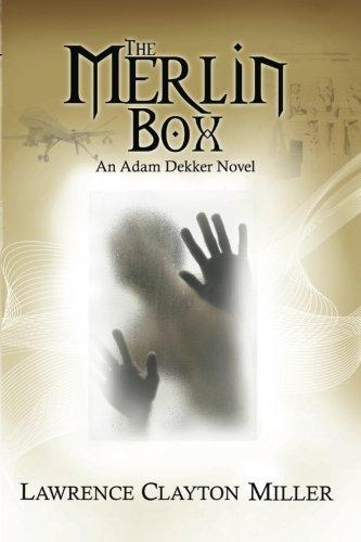 The Merlin Box: An Adam Dekker Novel (Abaddon, Band 4)