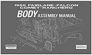 MACs Auto Parts 41-32885 Fairlane, Falcon, Comet and Ranchero Body Assembly Manual - 148 Pages