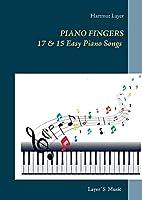 Piano Fingers: 17 & 15 Easy Piano Songs. Pop Level 1 & 2