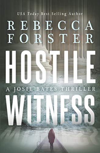 Compare Textbook Prices for Hostile Witness: A Josie Bates Thriller The Witness Series  ISBN 9780615595917 by Forster, Rebecca