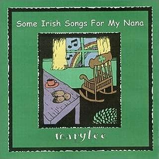 Some Irish Songs For My Nana - Irish Songs For Grandparents And Grand Children! (2013-05-03)