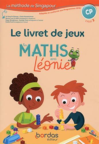 Les Maths avec Léonie CP - Méthode de Singapour - Livret de jeux