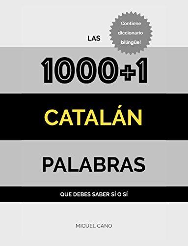 Catalán: Las 1000+1 Palabras que debes saber sí o sí