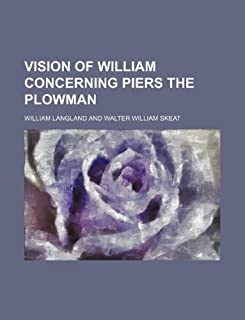 Vision of William Concerning Piers the Plowman