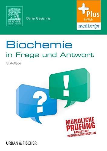 Biochemie in Frage und Antwort: Fragen und klinische Hinweise - mit Zugang zum Elsevier-Portal