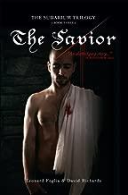 The Savior, The Sudarium Trilogy - Book Three (The Sudarum Trilogy 3)