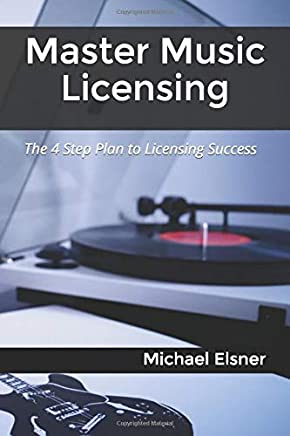 Master Music Licensing: The 4 Step Plan to Licensing Success