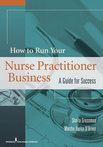 41nkqp3Y2rL - How to Run Your Nurse Practitioner Business: A Guide for Success