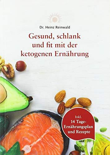 Gesund, schlank und fit mit der ketogenen Ernährung