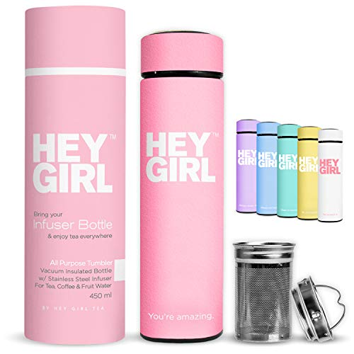 Hey Girl Tea Infuser Bottle - Insulated Stainless Steel Tea Thermos & Water Bottle - No-Slip Exterior - Leak-Proof Seal - 6 Colors with Motivational Message - Ideal Gift & Cute Packaging - 15 oz. Pink