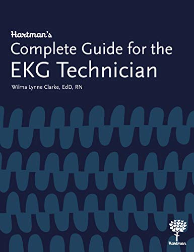 Hartman's Complete Guide for the EKG Technician