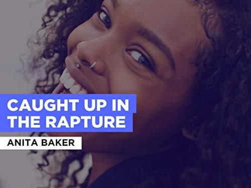 Caught Up In The Rapture al estilo de Anita Baker