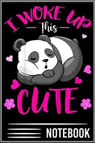 Notebook: I Woke Up This Cute Funny Panda Lover Animal Gifts T-Shirt - 100 pages 6x9 inch by Vesaint Liutiuxiu