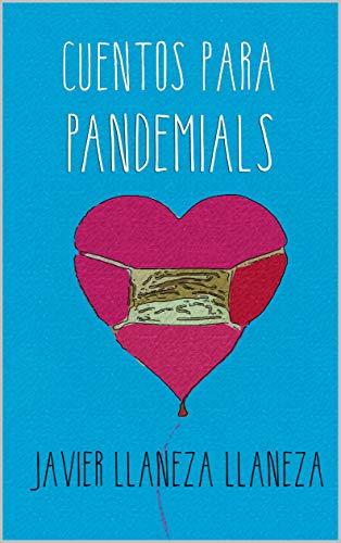 Cuentos Para Pandemials