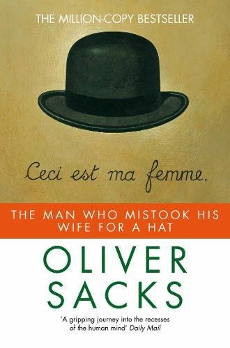 The Man Who Mistook His Wife for a Hat (Picador)の詳細を見る