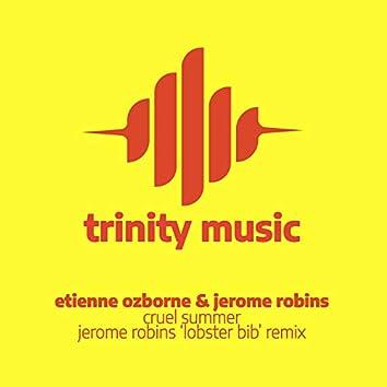 Cruel Summer (Jerome Robins Lobster Bib Remix)