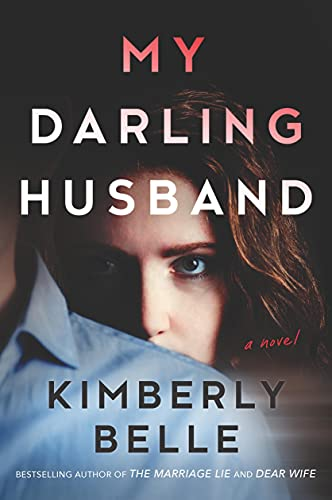 My Darling Husband: A Novel by [Kimberly Belle]