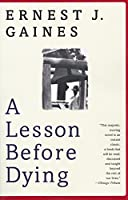 A Lesson Before Dying: A Novel (Vintage Contemporaries)