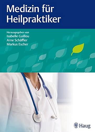 Guillou, Isabelle :<br />Medizin für Heilpraktiker - jetzt bei Amazon bestellen