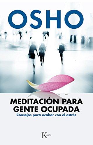 Meditación para gente ocupada