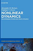 Nonlinear Dynamics: Non-integrable Systems and Chaotic Dynamics (De Gruyter Studies in Mathematical Physics)