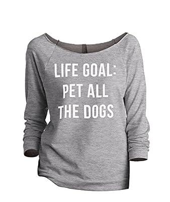 Thread Tank Life Goal Pet All The Dogs Women's Fashion Slouchy 3/4 Sleeves Raglan Sweatshirt Sport Grey Small by