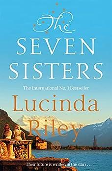 The Seven Sisters (Seven Sisters Book 1) par [Lucinda Riley]