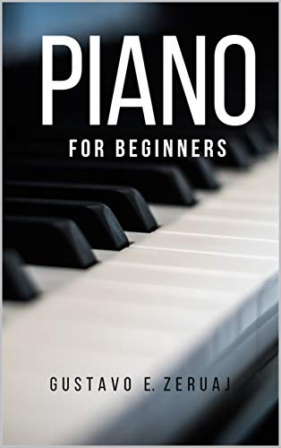 PIANO : FOR BEGINNERS