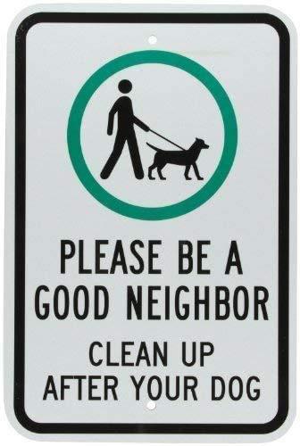 DKISEE Cartel de metal de aluminio con texto en inglés 'Be A Good Neighbor Clean Up After Your Dog' (30,4 x 45,7 cm)