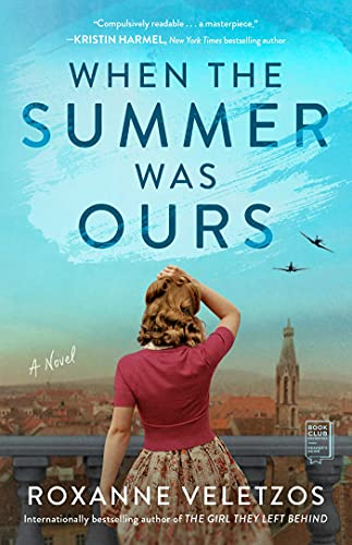 When the Summer Was Ours: A Novel