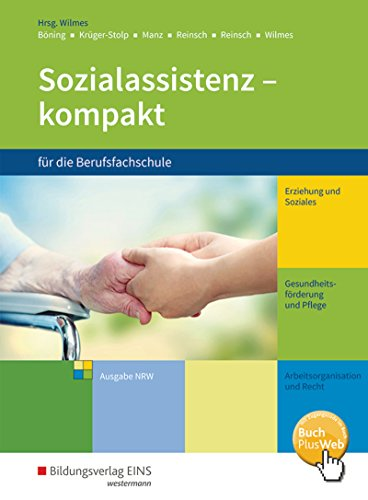 Sozialassistenz kompakt für die Berufsfachschule - Ausgabe Nordrhein-Westfalen: Schülerband: fr die Berufsfachschule