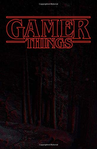 """Gamer Things: 101+ Page Notebook - 5.25"""" x 8"""" - Lined Paper With Premium Quality Video Game Cover Design Made Exclusively For Gamers!"""