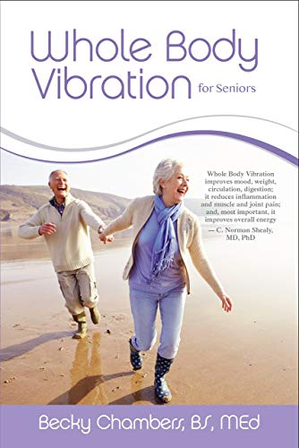 Whole Body Vibration for Seniors