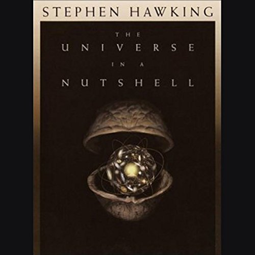 The Universe In A Nutshell Audiobook By Stephen Hawking