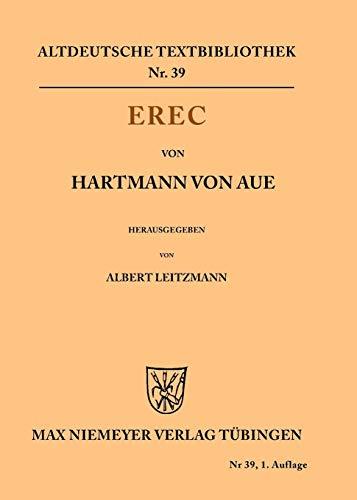 Erec (Altdeutsche Textbibliothek, Band 39)
