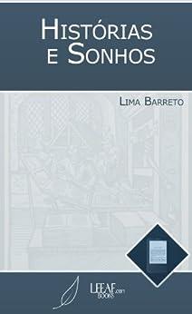Histórias e Sonhos (Annotated) por [Lima Barreto]