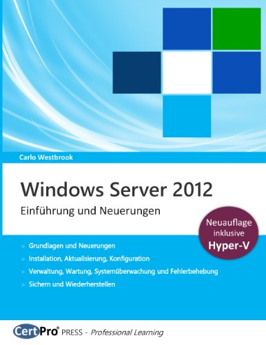 Windows Server 2012 - Einführung und Neuerungen (German Edition)