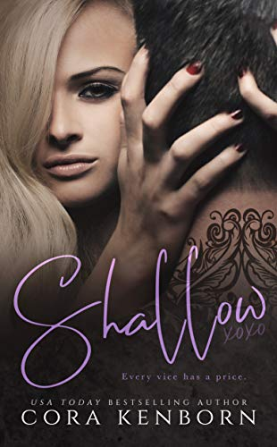Book: Shallow - An Enemies To Lovers Romance by Cora Kenborn