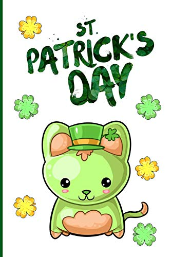 St. Patrick's Day: St. Patrick's Day Gift Journal ~Lined  Notebook To Write In ~ Lovely Clover Cat