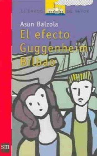El efecto Guggenheim Bilbao: 151 (El Barco de Vapor Roja)