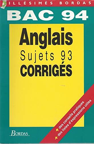 C5.SUJETS CORR.BAC ANGLAIS 94 (Millesimes bordas)
