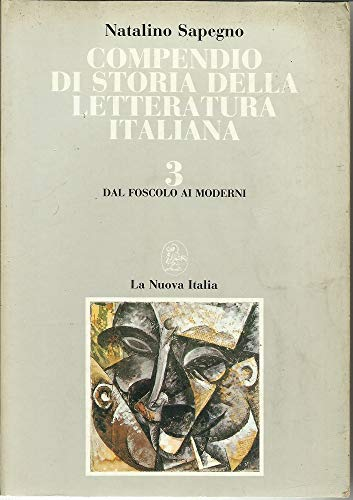 Compendio di storia della letteratura italiana. Per le Scuole superiori: 3
