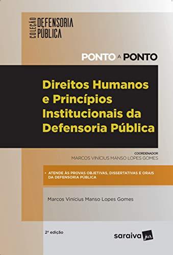 Direitos humanos e princípios institucionais da defensoria pública - 2ª edição de 2019