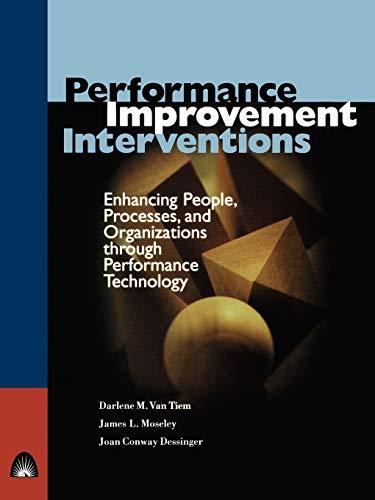 Performance Improvement Interventions: Enhancing People,...