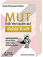 Mut - Hab Vertrauen in deine Kraft Impulskarten fuer ein freies Leben voller Selbstvertrauen: - 40 Kartenset mit Anleitung