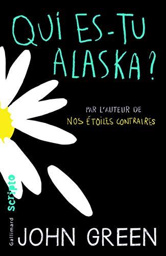 Qui es-tu Alaska? (Scripto)