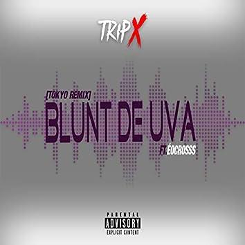 Blunt de Uva (Tokyo Remix)